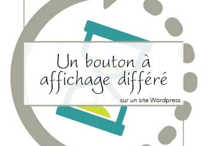 Un bouton à affichage différé sur un site WordPress