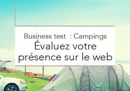 Business Test : Campings  – Évaluez votre présence sur le web